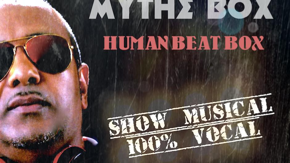 MYTHE BOX - les vidéos 100% Human Beatbox de Toulouse à New York