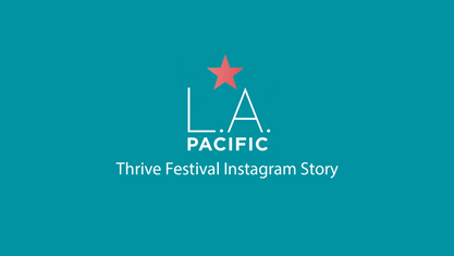 LA. PACIFIC - THRIVE FESTIVAL PROMOTIONAL VIDEO