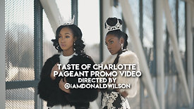 Taste Of Charlotte Pageant Promo Video
