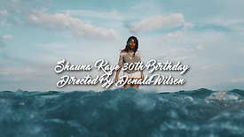 Shauna Kaye 30th Birthday