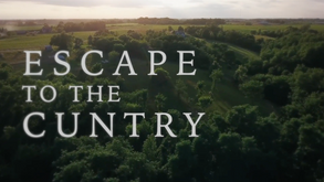 ESCAPE TO THE CUNTRY