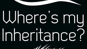 Where's my Inheritance (Teaser)
