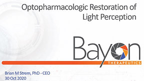 Bayon Tx: Optopharmacologic Restoration of Light Perception