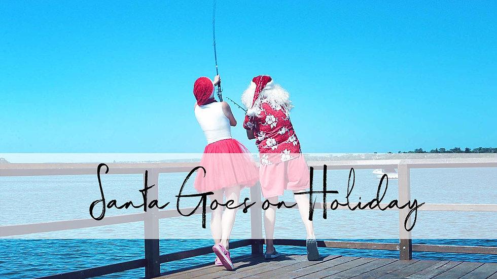 02 Santa Goes on Holiday NEW 2020