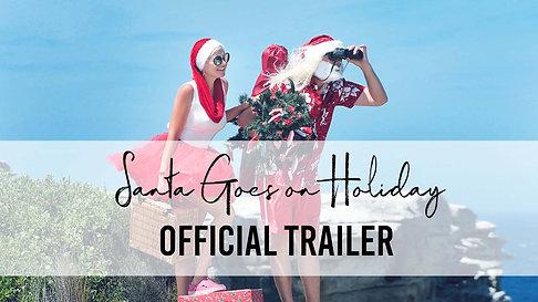 01 Santa Goes on Holiday Trailer
