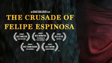 (Trailer) THE CRUSADE OF FELIPE ESPINOSA