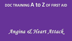 A to Z of First Aid: Angina & Heart Attack