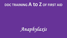 A to Z of First Aid: Anaphylaxis