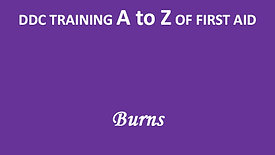 A to Z of First Aid: Burns