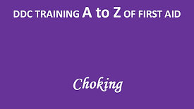 A to Z of First Aid: Choking