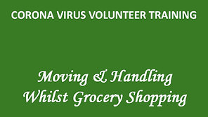 DDC Training: Moving & Handling During Grocery Duties