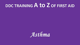 A to Z of First Aid: Asthma
