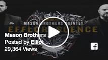 Mason Brothers Quintet - Efflorescence EPK