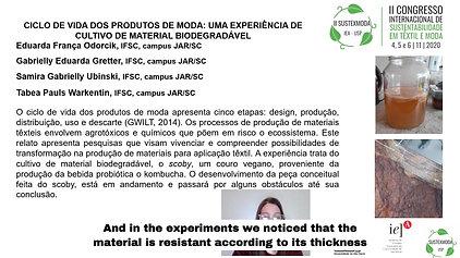 GT3 B623.120 - CICLO DE VIDA DOS PRODUTOS DE MODA: UMA EXPERIÊNCIA DE CULTIVO DE MATERIAL BIODEGRADÁVEL