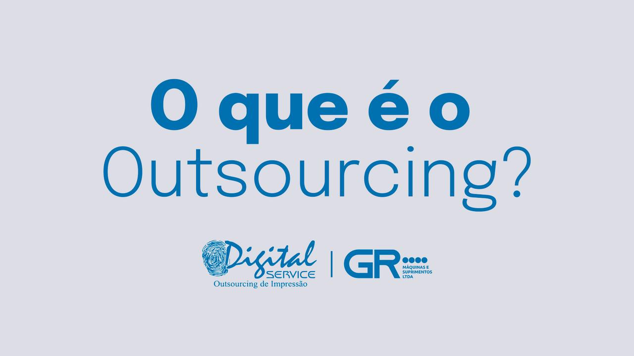 Vídeo (O que é o Outsourcing)