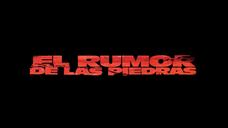 EL RUMOR DE LAS PIEDRAS - Trailer oficial (HD)