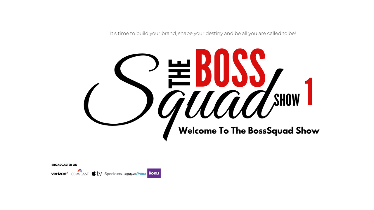 Show 1 - Welcome to The BossSquad Show