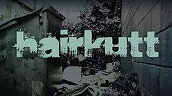 HairKuTT Feature Documentary
