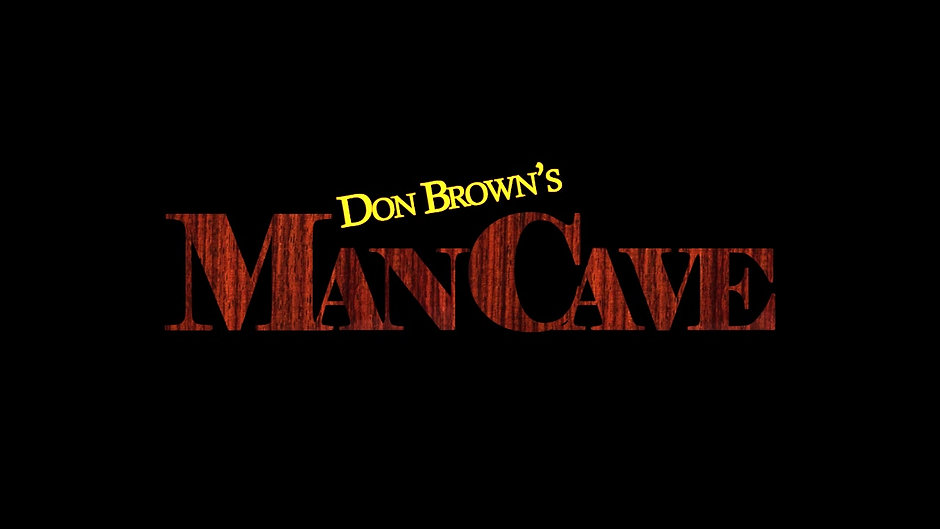 Don Brown's Man Cave LLC