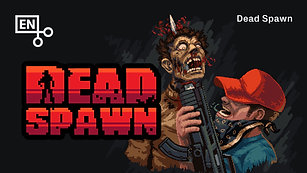 DeadSpawn Trailor