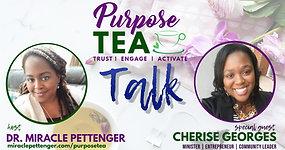 Purpose TEA Talk_Cherise Georges
