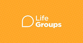Life Groups - pt.1