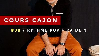 8 - Leçon N 8 RYTHME POP + RA DE 4