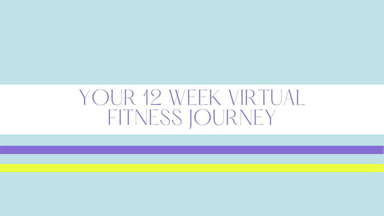 Your 12 Week Fitness Journey