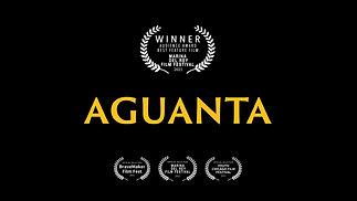 Aguanta Official Trailer