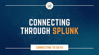 Connecting through Splunk
