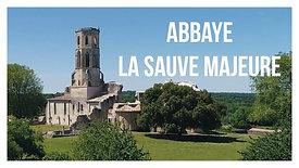 Abbaye - LA SAUVE MAJEURE