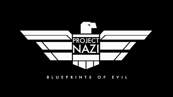 Project Nazi: Blueprints of Evil
