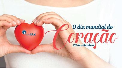 Campanha Dia Mundial do Coração 2018