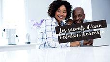 Les secrets d une relation heureuse