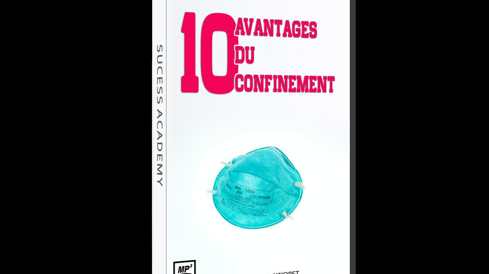 10 avantages du confinement (1)