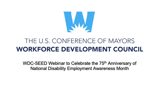 WDC-SEED Webinar to Celebrate the 75th Anniversary of National Disability Employment Awareness Month