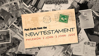 Sermon Series: Postcards From the New Testament