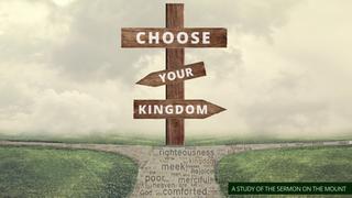 Choose Your Kingdom