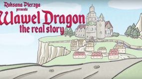 Wawel Dragon : The Real Story (2018) -                  Producer: Roksana Pierzga