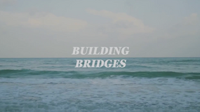 Building Bridges - Trailer (2019) - Director: Josephine Cressy