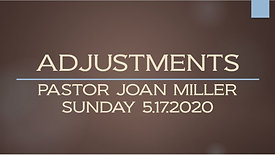 PASTOR JOAN MILLER - ADJUSTMENTS