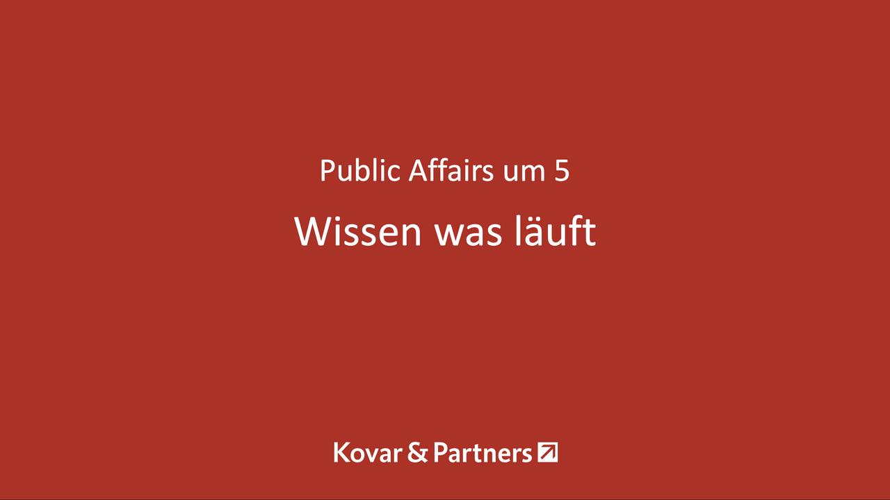 Public Affairs um 5 - Wissen was läuft