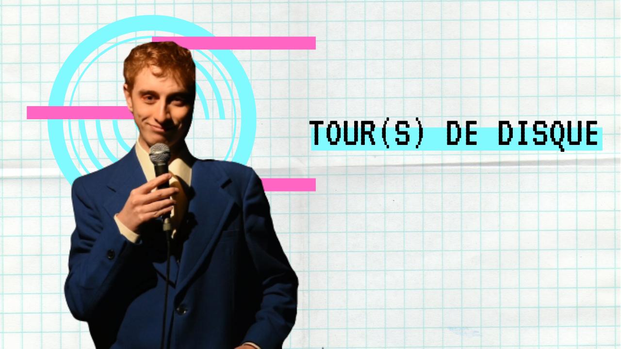 TOUR(S) DE DISQUE