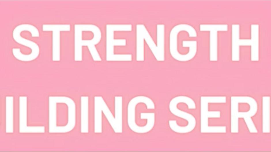 Strength Building Series