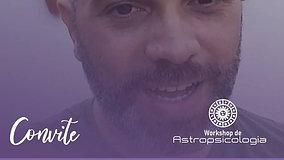 """Convite para Worshop Astropsicologia """"Amores Avassaladores"""""""