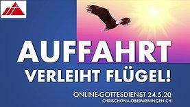 Auffahrt verleiht Flügel: Gottesdienst 24.5.2020