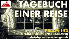 Tagebuch einer Reise. Online-Gottesdienst 3.5.2020