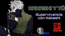KAKASHI Y TÚ (PARTE 3) SOBREVIVIENDO CON KAKASHI