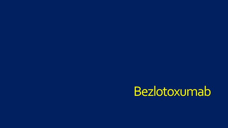 Bezlotoxumab-Practitioner