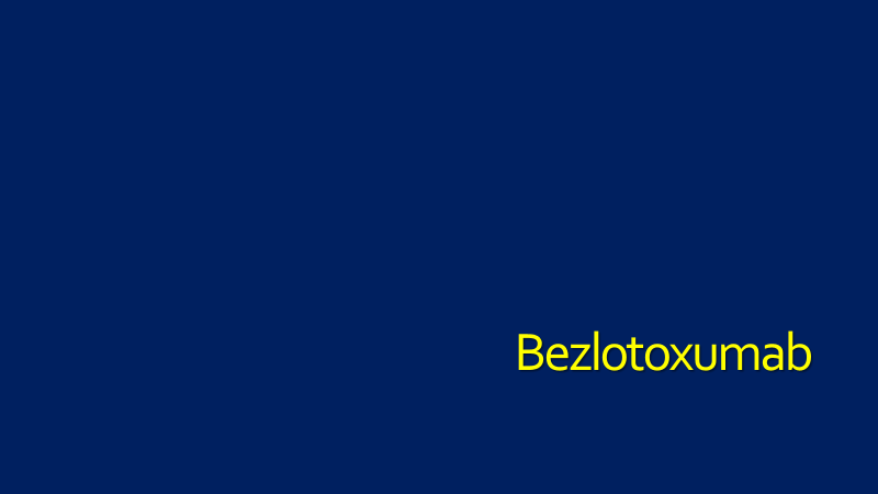 Bezlotoxumab-Patients